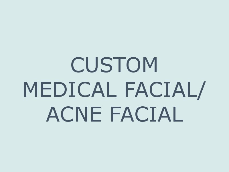 Medical Facial / Acne Facial - Anne Therese - Gahanna and Lewis Center, Ohio